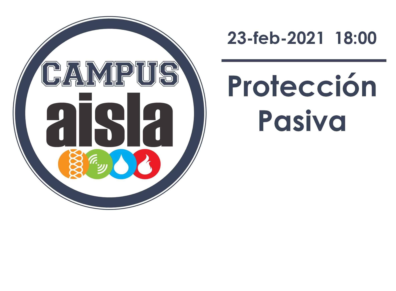 CAMPUS AISLA. Protección Pasiva.